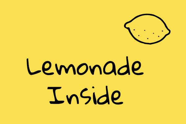 Make My Lemonade Inside