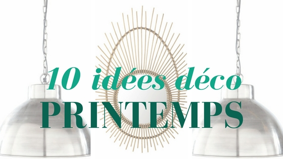 10-idees-deco-de-printemps-2017