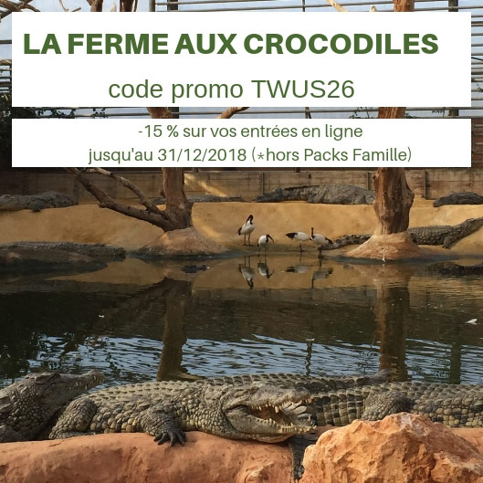 code-de-reduction-la-ferme-aux-crocodiles-twinsandus2018